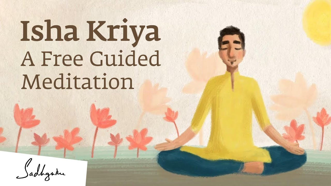 "Sadhguru: Isha Kriya is an extremely simple process but a powerful tool. These three ingredients – your breath, your thought, and your awareness, in the right combination, if you use them, your ability to use the mind and the body is so greatly enhanced that you almost look superhuman for somebody else. But I'm telling you, ""This is human."" This is not about being superhuman. This is about realizing, 'Being human is super. ' Speaker: Isha Kriya instructions. Preparation: Sit in a crossed-legged posture with spine comfortably erect. If needed use a backrest but no headrest. Doing the kriya facing east offers extra benefits. Keep your hands upon your thighs, with your palms facing upwards. With your face slightly upturned, eyes closed, keep a mild focus between your eyebrows. This meditation will happen in three stages. Stage 1: inhale and exhale gently, slowly. With each inhalation mentally say to yourself, ""I'm not the body."" The inhalation should last for the whole duration of that thought. With each exhalation mentally say to yourself, ""I'm not even the mind."" The exhalation should last for the whole duration of that thought. Repeat this for 7 to 11 minutes. Stage 2: Utter the sound, ''Aaa'' seven times with mouth wide open, exhaling fully into each sound. The sound should come from just below the navel. You need not utter it very loud but loud enough to feel the vibration of the sound."